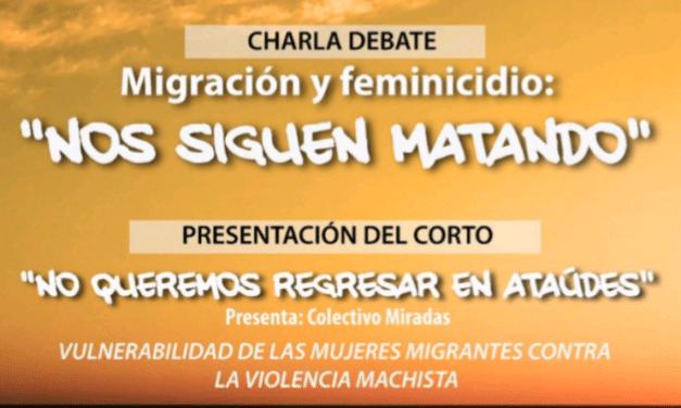 """Madrid: """"Nos queremos vivas. Feminicidio y migración a debate"""""""